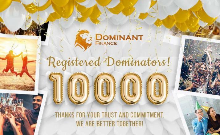 Dominant Finance 10000 registered users