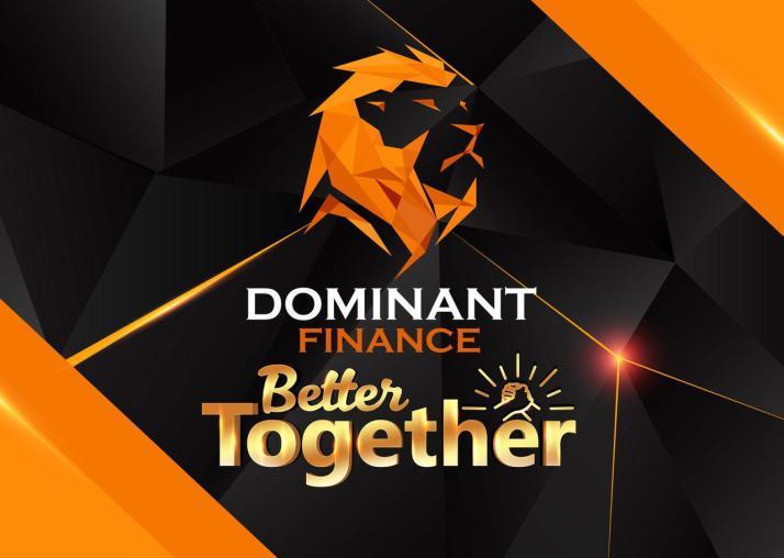 Dominant Finance Better Together